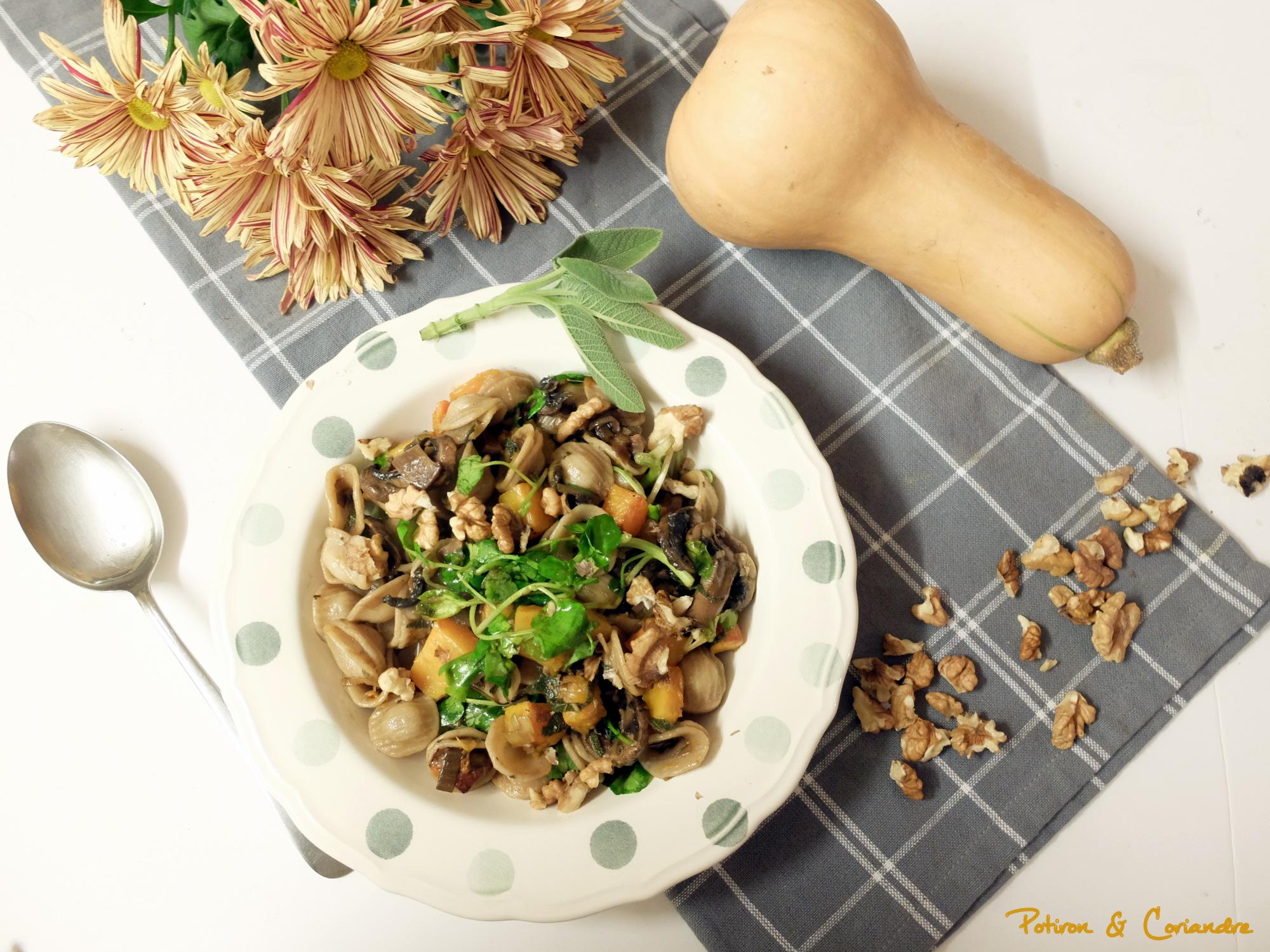 Orechiettes à la courge butternut, champignons, sauge et noix de Grenoble